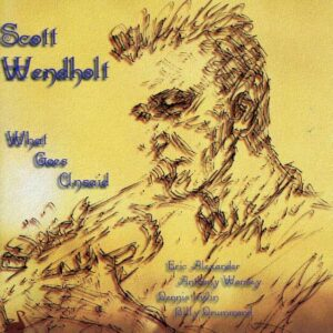 Scott Wendholt - What Goes Unsaid