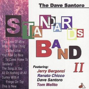 Dave Santoro - Standards Band II