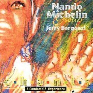 Nando Michelin - Chants: A Candomble Experience