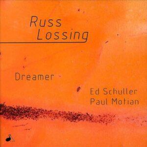 Russ Lossing - Dreamer