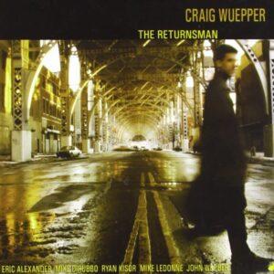 Craig Wuepper - The Returnsman